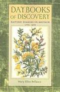 Daybooks of Discovery: Nature Diaries in Britain, 1770 - 1870 (Under the Sign of Nature: Explorations in Ecocriticism) Cover
