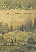 Unbounded Practice: Women and Landscape Architecture in the Early Twentieth Century