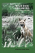 Wild Dog Dreaming: Love and Extinction (Under the Sign of Nature: Explorations in Ecocriticism)