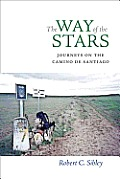 The Way of the Stars: Journeys on the Camino de Santiago Cover