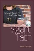 Vigilant Faith: Passionate Agnosticism in a Secular World