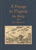 """A Voyage To Virginia In 1609: Two Narratives: Strachey's """"True Reportory"""" & Jourdain's Discovery... by Louis B. Wright (edt)"""