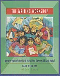 Writing Workshop : Working Through the Hard Parts (And They're All Hard Parts) (01 Edition) Cover