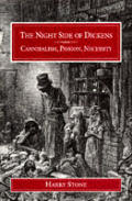 Night Side of Dickens: Cannibalism, Passion, Necessity