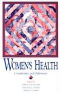 Womens Health: Complexities and Differences