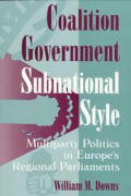 Coalition Government: Multiparty Politics in Europe's Regional