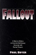 Fallout A Historian Reflects On Americ