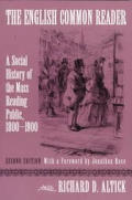 English Common Reader : a Social History of the Mass Reading Public, 1800-1900 (2ND 98 Edition)