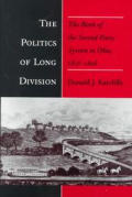 Politics of Long Division: The Birth of the Second Party System in