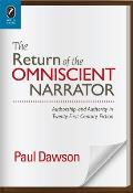 The Return of the Omniscient Narrator: Authorship and Authority in Twenty-First Century Fiction (Theory Interpretation Narrativ)