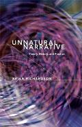 Unnatural Narrative: Theory, History, and Practice
