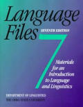 Language Files 7TH Edition Materials for an Intr