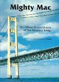 Bridging the Straits: The Story of Mighty Mac