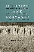 Identity and Community: Reflections on English, Yiddish, and French Literature in Canada