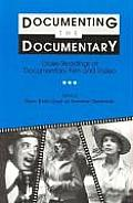 Documenting the Documentary: Close Readings of Documentary Film and Video (Contemporary Film and Television)