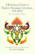 Reference Guide to Modern Armenian Literature 1500 1920 With an Introductory History