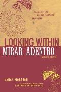 Mirar Adentro/Looking Within: Poemas Escogidos 1954-2000