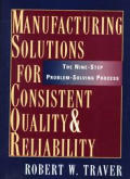 Manufacturing Solutions For Consistent Q