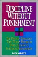 Discipline Without Punishment The Proven