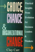 Choice Chance & Organizational Change
