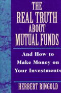 Real Truth About Mutual Funds & How To
