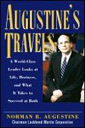 Augustine's travels :a world-class leader looks at life, business, and what it takes to succeed at both Cover