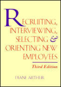 Recruiting Interviewing Selecting & Or