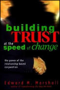 Building Trust At Speed Of Change