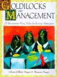 Goldilocks On Management 27 Revisionis