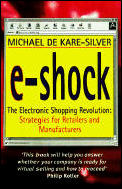 E Shock The Electronic Shopping Revoluti