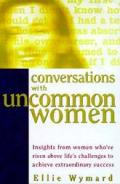 Conversations With Uncommon Women Insi G