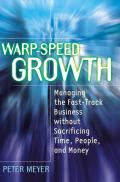 Warp Speed Growth Managing The Fast Trac
