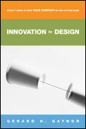 Innovation By Design What It Takes To Ke