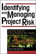 Identifying & Managing Project Risk Es