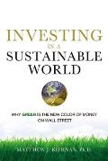 Investing in a Sustainable World Why Green Is the New Color of Money on Wall Street