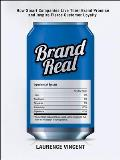 Brand Real How Smart Companies Live Their Brand Promise & Inspire Fierce Customer Loyalty