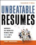 Unbeatable Resumes: America's Top Recruiter Reveals What Really Gets You Hired (11 Edition)