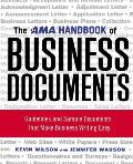 AMA Handbook of Business Documents Guidelines & Sample Documents That Make Business Writing Easy