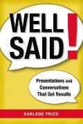 Well Said!: Presentations and...