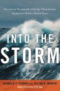 Into the Storm: Lessons in Teamwork from the Treacherous Sydney to Hobart Ocean Race