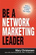 Be a network marketing leader; build a community to build your empire
