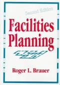 Facilities Planning The User Requireme
