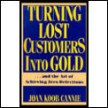 Turning Lost Customers Into Gold