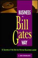 Business The Bill Gates Way