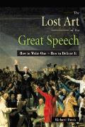 Lost Art Of The Great Speech How To Wr