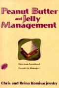 Peanut Butter & Jelly Management Tales