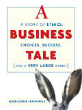 Business Tale A Story Of Ethics Choi