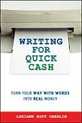 Writing for Quick Cash Turn Your Way with Words Into Real Money