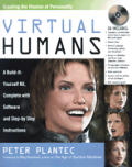 Virtual Humans: A Build-It-Yourself Kit, Complete with Software and Step-By-Step Instructions with CDROM