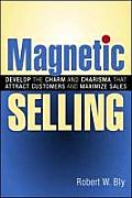 Magnetic Selling Develop The Charm & Cha